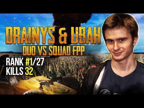 Drainys & Ubah Vs SQUADS (TOP 1 W/ 32 Kills)