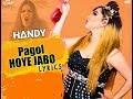 Arey Pagol Hoye Jabo Ami   Lyrics Video   Deep Jandu Ft. Bohemia   DJ Jazzy Visua Editz - Handy Amit