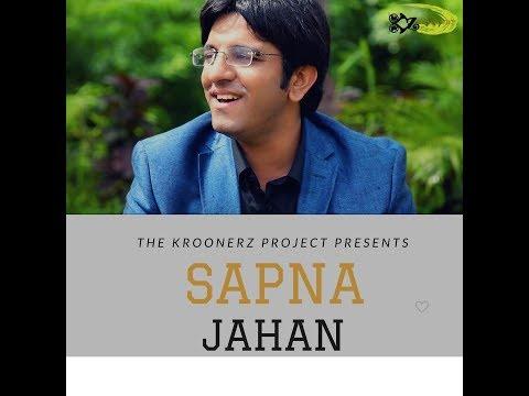 Sapna Jahan   The Kroonerz Project   Feat. Adi Akkapeddi