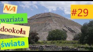 # 29 Mexico city i Teotihuacán