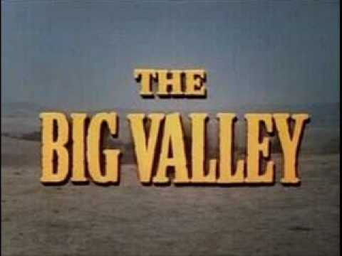 THE BIG VALLEY Theme - YouTube