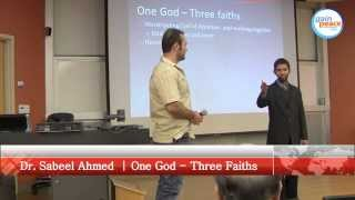 One God Three Faiths   Ball State University   March 26 2014 Muncie Indiana| Dr. Sabeel Ahmed