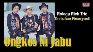 Lagu batak terbaru - Rolagu Rich Trio Ongkos ni Jabu kontrakan pinang ranti