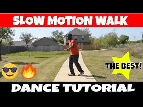 SLOW MO WALK TUTORIAL | SLOW MOTION DANCE