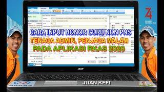 Cara Input Honor Guru Non Pns, Tendik &  Penjaga Malam Pada Rkas Online 2020