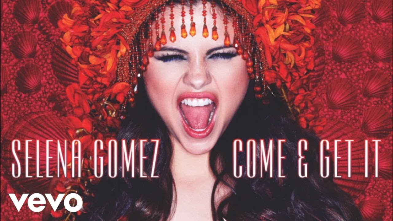 Selena Gomez - Come & Get It (Audio Only) - YouTube