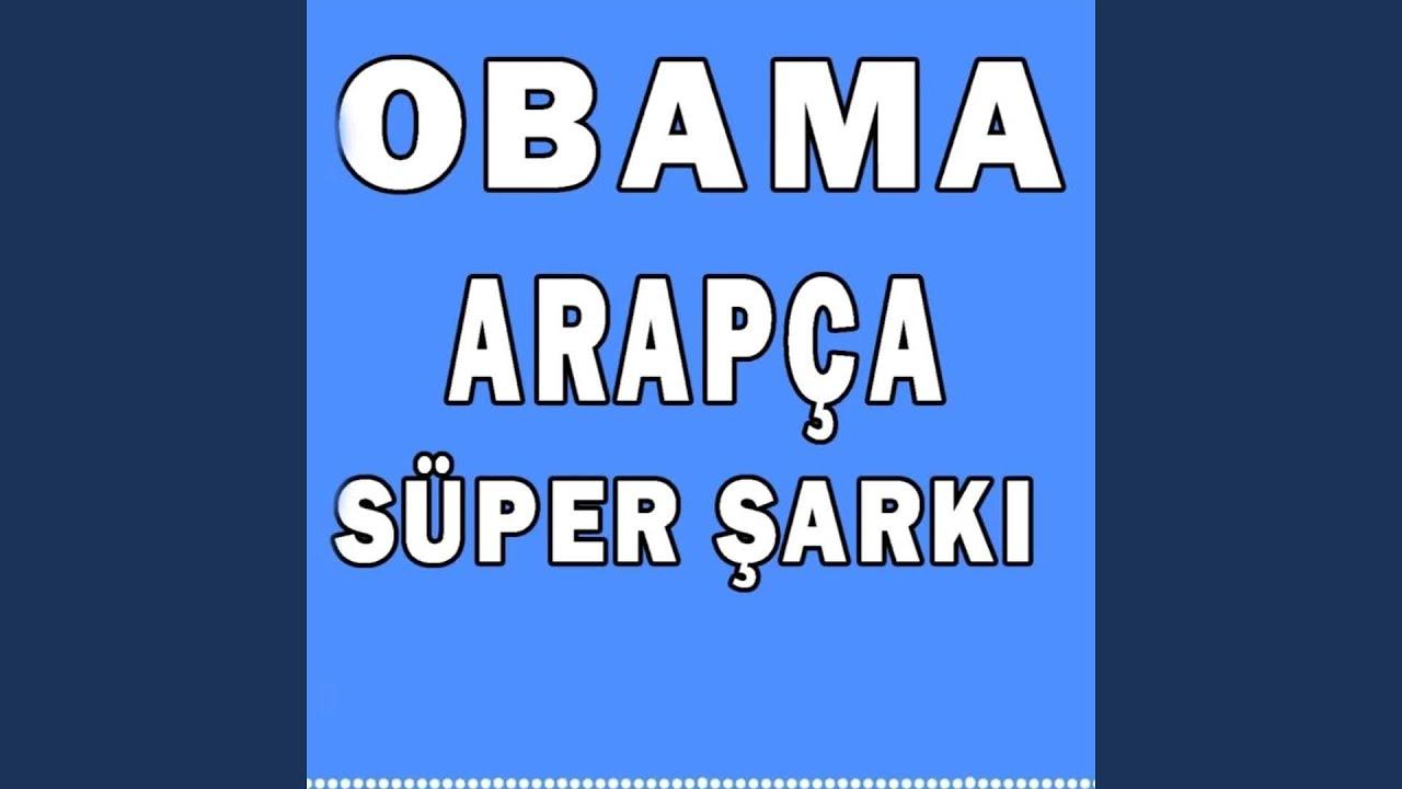 Obama Arapça Şarkısı