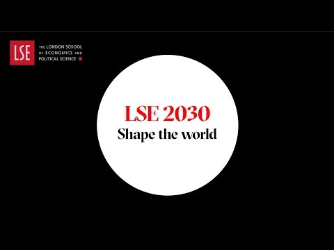 LSE 2030: Shape The World