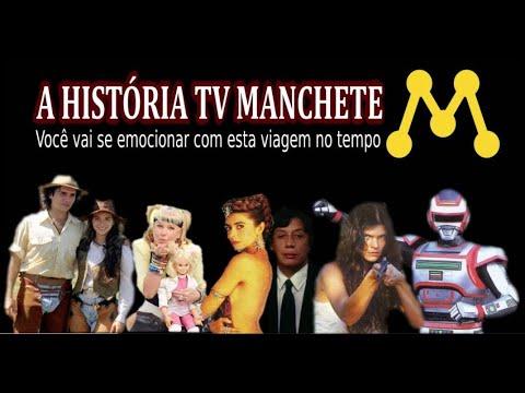 A HISTÓRIA DA TV MANCHETE - Conheça a história, a programação de qualidade e a falência de uma das emissoras mais queridas do Brasil