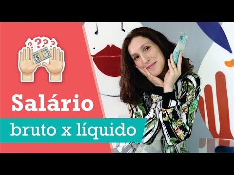 SALÁRIO BRUTO X SALÁRIO LÍQUIDO