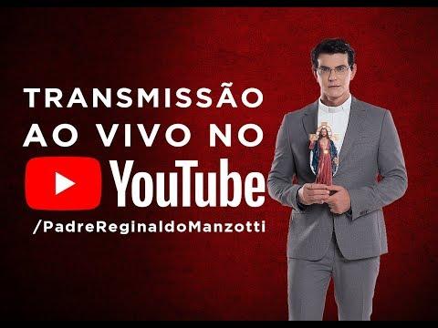 Transmissão AO VIVO de Padre Reginaldo Manzotti
