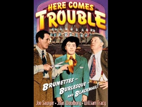 Here Comes Trouble (1948) Joe Sawyer, William Tracy, Emory Parnell, Joan Woodbury
