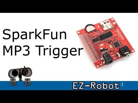 SparkFun MP3 Trigger Robot Tutorial with DJ Sures