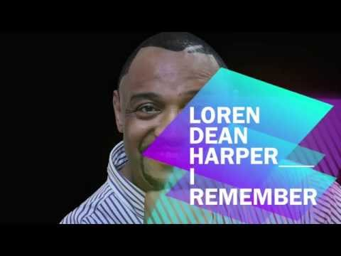 I Remember When Loren Dean Harper