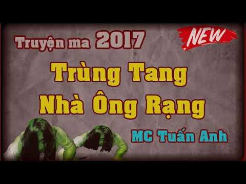 Truyn ma mi nht 2017 Trng tang nh ng Rng MC Tun Anh