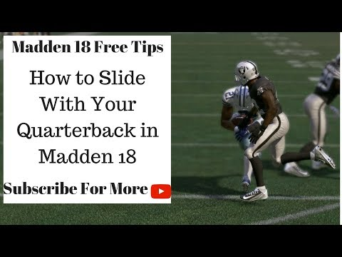 Madden 18 Tips - How to Slide With Your QB in Madden 18
