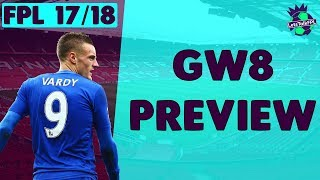 Is vardy too obvious? | gameweek 8 preview | fantasy premier league 2017/18