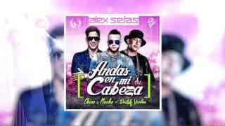 Chino & Nacho Ft. Daddy Yankee - Andas En Mi Cabeza  (Alex Selas Extended Rework)