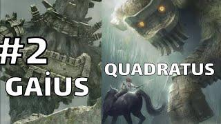 SHADOW OF THE COLOSSUS: QUADRATUS VE GAİUS BÖLÜM 2