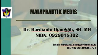 Malapraktik Medis II Hukum Kesehatan II Kuliah Online II FH-UMI