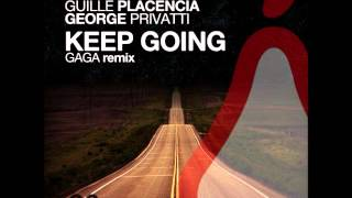 Belocca, George Privatti, Guille Placencia - Keep Going (Original Mix)