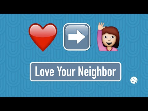 Love Your Neighbor - By Loving Your Country