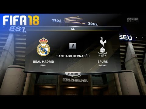 FIFA 18 - Real Madrid vs. Tottenham Hotspur @ Estadio Santiago Bernabéu