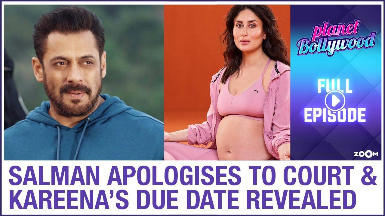 Salman apologises to court | Kareena Kapoor's due date REVEALED | Planet Bollywood Full Episode