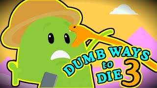 DUMB WAYS TO DIE 3: WORLD TOUR!!!!!