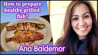 How to prepare heaĮthy grilled fish | Analyn