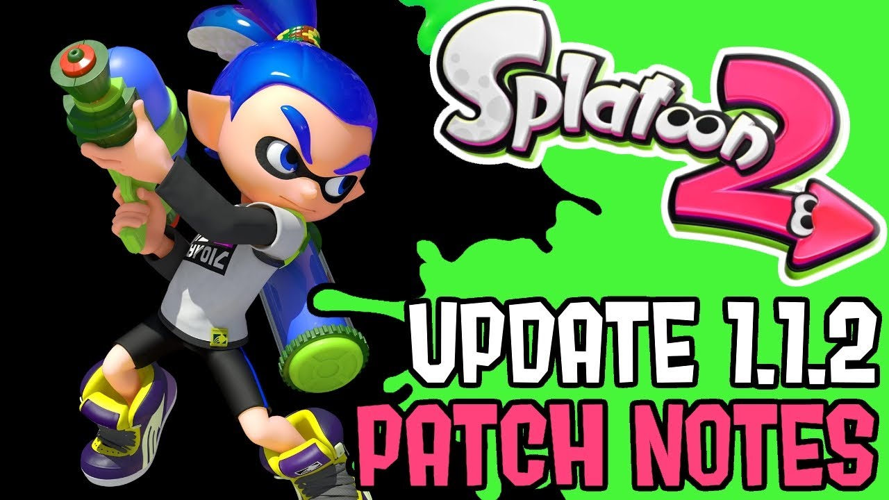 update ver 1 1 2 patch notes splatoon 2 crusty sean exploit