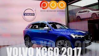Nouveau Volvo XC60 2017 - Salon de Genève 2017 1/19