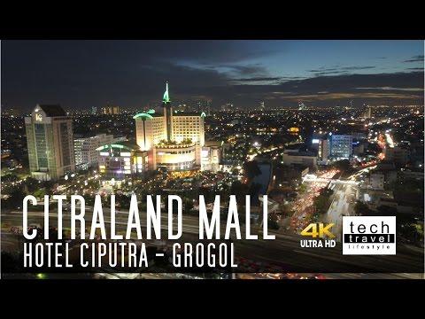 [4K] Hotel Ciputra - Citraland Mall - Grogol - Jakarta