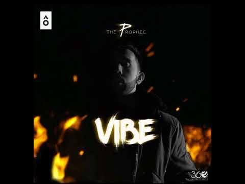 The Prophec - Vibe (2018)