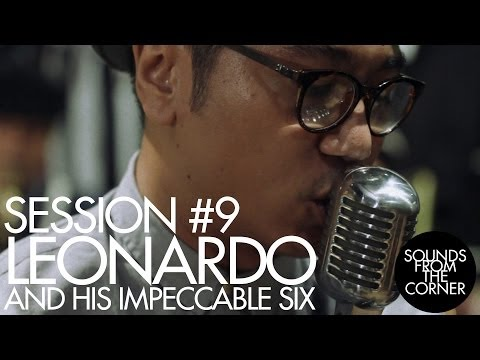 Sounds From The Corner : Session #9 Leonardo and His Impeccable Six