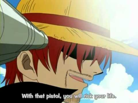 One Piece - Shanks - Risk your life on it.