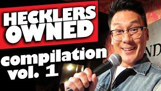 Hecklers Destroyed! Compilation VOL. 1 (17+ only)