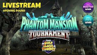 Golf Clash LIVESTREAM, Opening round, Pro w/ Ben K + Master - Phantom Mansion Tournament!