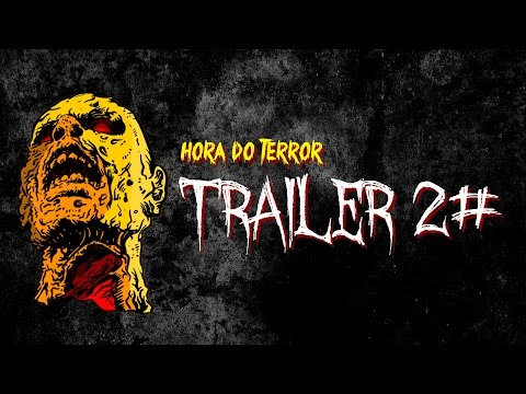 Trailer do filme A Hora do Terror