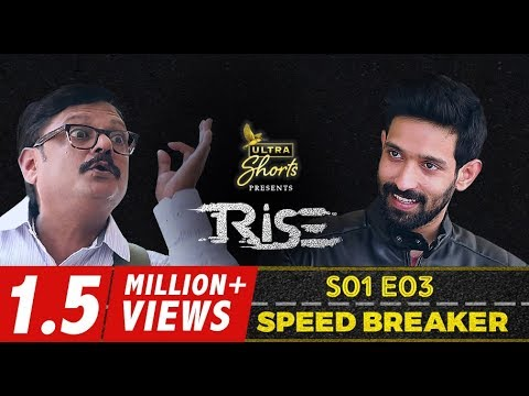 Rise | Webseries | S01E03 | Speed Breaker | Cheers!