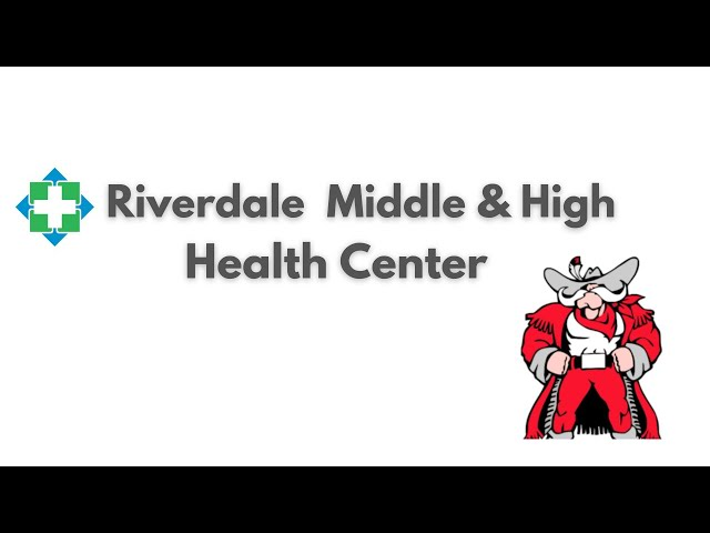 Riverdale Middle & High Health Services