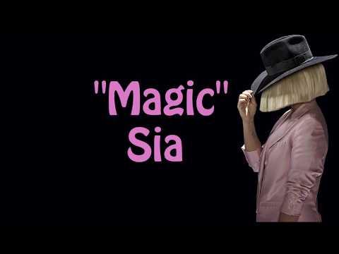 Sia - Magic (Lyrics)