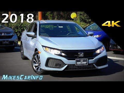 2018 Honda Civic Hatchback LX - Detailed Look In 4K