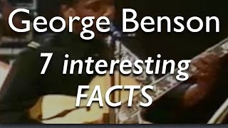 7 Interesting Facts About George Benson - Jazz Guitarist