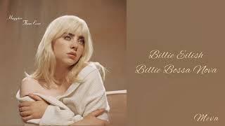 Billie Eilish - Billie Bossa Nova