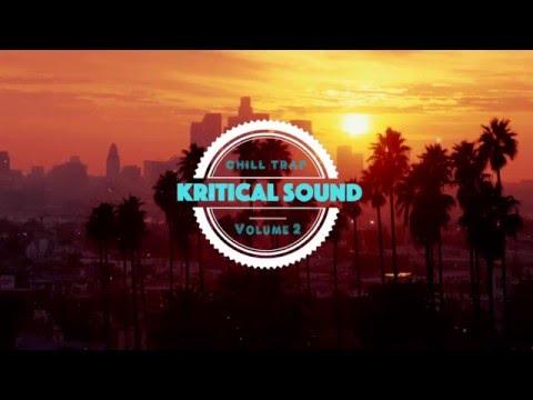 Chill/Liquid Trap Mix Vol. 1 [2016]