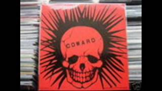 COWARD - Fuck off !