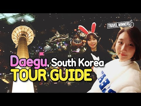[KOREA TOUR TIPS] Daegu, Korea Tour Guide:: Must Things To Do in daegu(daegu tour, daegu travel)