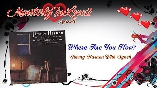 Jimmy Harnen With Synch - Where Are You Now (1986)