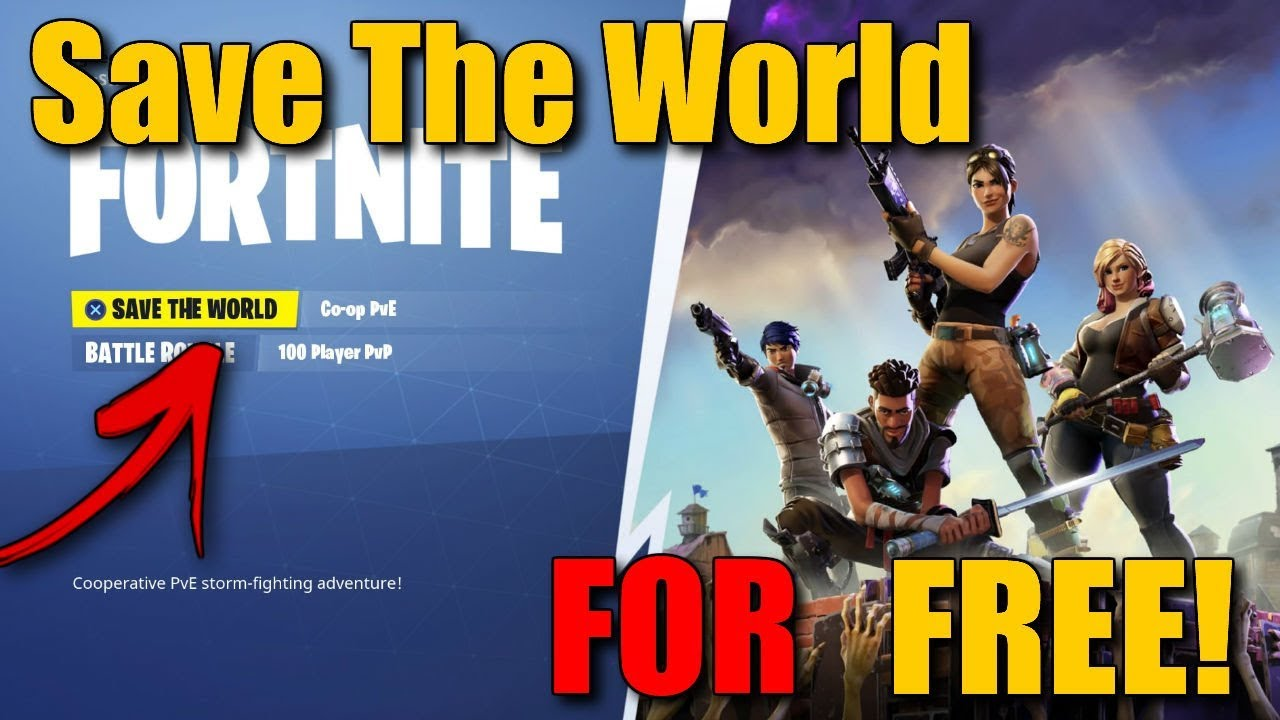 How To Get Fortnite SAVE THE WORLD For FREE! | *New 2018 ...